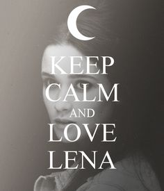 Lena Duchannes! :)