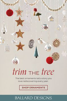 The best ornaments tell a story you love rediscovering every year. #ballarddesigns #ornaments