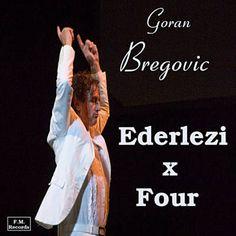 Ederlezi (Scena Durdevdana Na Rijeci) - Goran Bregovic