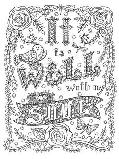 Digital download Hymn Coloring page It is Well with my Soul Digi stamp print to color Zentangle Coloring Book pages colouring adult detailed advanced printable Kleuren voor volwassenen coloriage pour adulte anti-stress kleurplaat voor volwassenen Line Art Black and White
