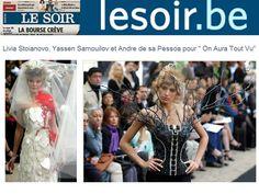 Le soirbo Belgium juillet 2009 Fashion Show couture by on aura tout vu. Haute Couture Fashion Week Paris