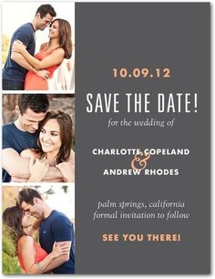 Photo Booth Shoot style Save the Date Postcard...I really like the photo booth style. This is simple and classy (would be fun to use a real photo both *or get a friend to take a picture every 3 seconds until you get a couple cute ones!)