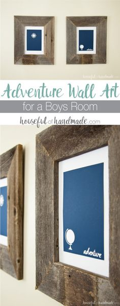 I love these simple rustic art pieces for a boys room! Make this easy adventure wall art decor in just a few minutes. Perfect masculine decor for a boys room or office.   Housefulofhandmade.com