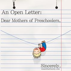 an open letter to mothers of preschoolers