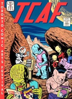 """Love the alien """"Comics Code"""" seal of approval and the retro BOAC/TWA lettering. I'm a sucker for that vintage comic book feel. Charles Burns is a featured gues… Festival Posters, Art Festival, Vintage Comics, Vintage Posters, Bristol Board, Lectures, Cosplay, Comic Book Covers, Retro"""