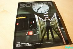 Bomber Megazine issue 39/40 featuring train writers ALTER (DE) and NAWAS (BE) and subway adventures of the 'tunnel OWL'  + Kill the editor by MR.Mister (Clowns From Hell, NL), FYRA Rebranding, Nightmare before christmas and much more!