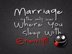 Marriage is the only way......