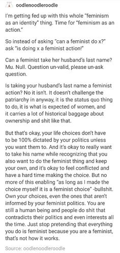 Also, it cheapens actual feminism when people try to pretend that everything they do is a feminist action, particularly when what they have done is counterproductive to feminism. / @Chelsochist
