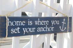 Home Is Where You Set Your Anchor- reclaimed wood sign, nautical. Nautical & Coastal Chic