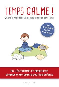 Buy or Rent Temps calme ! Quand la méditation aide les petits à se concentrer as an eTextbook and get instant access. With VitalSource, you can save up to compared to print. Ot Therapy, Education Positive, Mindfulness For Kids, Brain Gym, Mind Up, Relaxing Yoga, Brain Breaks, Yoga For Kids, School Counseling