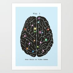 Your Brain On Video Games Art Print by Terry Fan | Society6