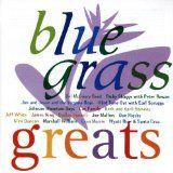 Bluegrass Greats by Various Artists (1997)