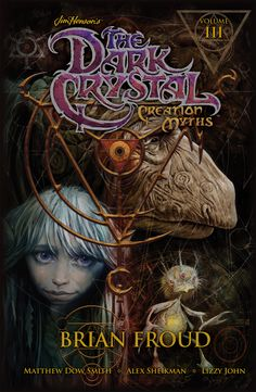 Jim Henson's The Dark Crystal Creation Myths Vol. 3 Cover by Brian Froud