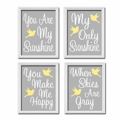 Gray Grey Yellow Bird - You Are My Sunshine 8x10 Set of 4 Wall Art Decor Prints Poster Nursery Child Kid Room Typography. $38.00, via Etsy.