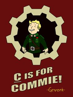 You know what D stands for? Thats right dirty commie!  fallout fallout art fallout fan art vault boy