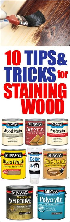 TIPS AND TRICKS FOR STANING WOOD - use a thin coat of stain conditioner applied with a foam brush first, always stir never shake stain, sand before not after staining #diywoodprojects