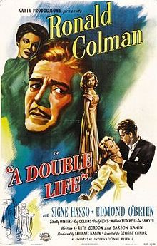 A Double Life. Ronald Colman, Signe Hasso, Edmond O'Brien. Directed by George Cukor. 1947
