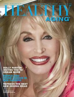 BrainHealthy Lifestyle - Healthy Aging magazine and website. Dolly Parton.