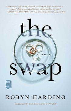 "The Swap by Robyn Harding - ""No list of thrillers is complete without Robyn Harding,"" proclaims Real Simple. Now the USA TODAY bestselling author of The Party. The Ocean, The Smiths, Times New Roman, Alone, Megan Miranda, High School, Crime Books, Toxic Relationships, Pottery Studio"