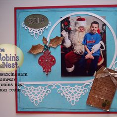 Claire Dempsey created this very cute layout! See the blog for details... Very good tutorial! #scrapbooking #scrapbook #craft #robinsnest #dewdrops #tagkit #heartfelt #creations #Santa #glitter #sew #circut