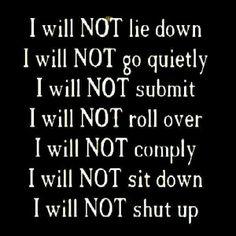 I will NOT.