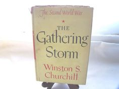 1948 The Gathering Storm by Winston S. Churchill The Second World War HC/DJ Book