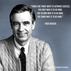 Inspirational quote from Fred Rogers.