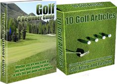 Golf A Beginners Guide + BONUS 10 Golf Articles Golf Accessories, Up And Running, Etiquette, Golf Courses, Ebooks, Articles, Author, Tips, Writers