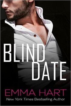 Release Blitz:: Blind Date by Emma Hart Free Romance Books, Paranormal Romance Books, Free Books, Book Club Books, The Book, Books To Read, Book Nerd, Book Series, Contemporary Romance Novels