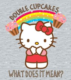 Google Image Result for http://www.hellokittyjunkie.com/wp-content/uploads/2010/08/618_mighty_fine_hello_kitty_doublecupcake_art.jpg