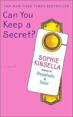 Can You Keep a Secret kinsella fiction, kinsella shopiekinsella, shopiekinsella kinsella, worth read, book worth, funni, secret, thing, sophi kinsella