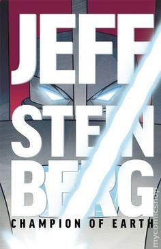 Jeff Steinberg Champion of Earth (2016) 6 Oni Press Modern Age Comic Book covers