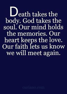Our minds hold the memories. The Words, Prayer Quotes, Spiritual Quotes, Mourning Quotes, Quotes To Live By, Me Quotes, Grief Poems, Grieving Quotes, Sympathy Quotes