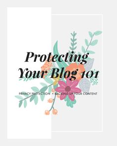 4 Ways You can protect yourself and your blog!!! MUST READ!