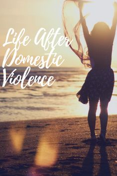 It might not feel like it when you first leave an abusive relationship, but there is life after domestic violence. There is an amazing life just waitin.