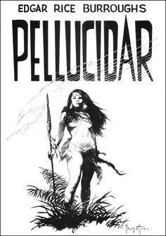 'Pellucidar' by Edgar Rice Burroughs