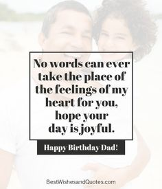 Happy birthday dad 40 quotes to wish your dad the best birthday Happy Birthday Dad Messages, Birthday Wishes For Men, Birthday Wishes Quotes, Birthday For Him, Birthday Greetings, Divorce Quotes, Dating Quotes, Cute Birthday Pictures, Humor Birthday