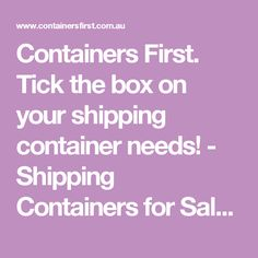 Containers First. Tick the box on your shipping container needs! - Shipping Containers for Sale, National Depot Network