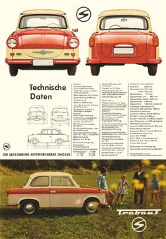 cars Infamous plastic Trabant car a relic from the former East Germany now considered a collectible auto Classic Motors, Classic Cars, East German Car, 70s Cars, Car Goals, Mini Trucks, East Germany, Car Posters, Car Advertising