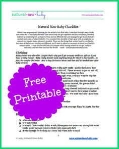 Preparing For Baby--What Do I Need To Buy? {Free Printable Baby Registry Checklist}    This is a checklist list of all the essentials I needed for my newborn--includes natural and organic items, cloth diaper options, and lots more!