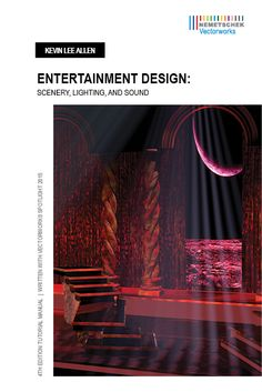 Entertainment Design: Scenery, Lighting, and Sound with Vectorworks Spotlight, 4th Edition by award-winning scenic and lighting designer Kevin Lee Allen.