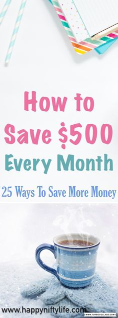 25 Money Saving Tips You Can't Afford to Ignore. You can save up to $500 every single month using these simple strategies for saving more money. #moneysavingtips #savemoney #personalfinance #budgeting #budgetingtips #moneytips