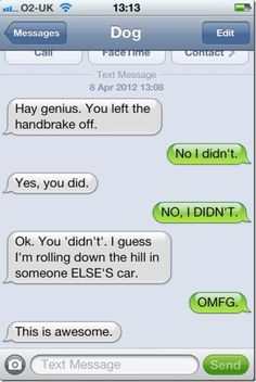 This looks like something me and my brother would txt each other
