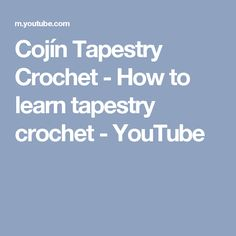 Cojín Tapestry Crochet - How to learn tapestry crochet - YouTube