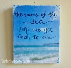 Inspirational Quote Art Canvas Beach Art - 8x10 Small Canvas Art Coastal Decor- Ocean Paintings - Mixed Media Painting - Waves Paintings