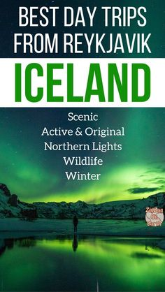 Best Iceland Day Tours from Reykjavik – Scenic, Original, Northern Lights… (Iceland excursions)