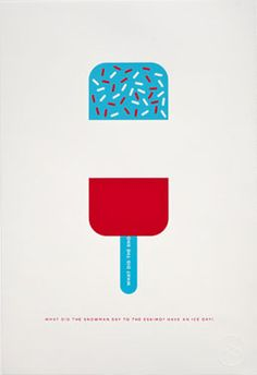 Have-An-Ice-Day Screenprint by Crispin Finn