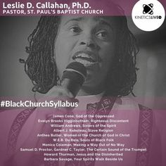 Leslie Callahan share her reading list for the Black Church, Oppression, Priorities, Reading Lists, Leadership, Learning, Pastor, Study, Teaching