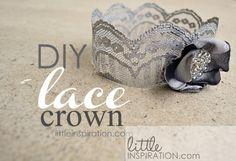 diy lace crown | Little Inspiration  Via http://indiecrafts.craftgossip.com