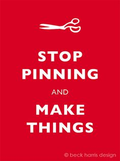 make things already!